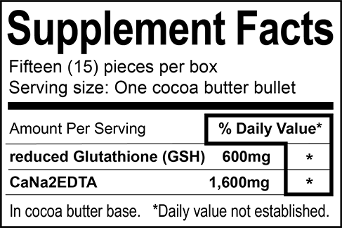 Quantity per Box: 15 Suppositories. Ingredients: 15 x reduced Glutathione (GSH) 600mg, CaNa2EDTA 1,600mg, Cocoa Butter